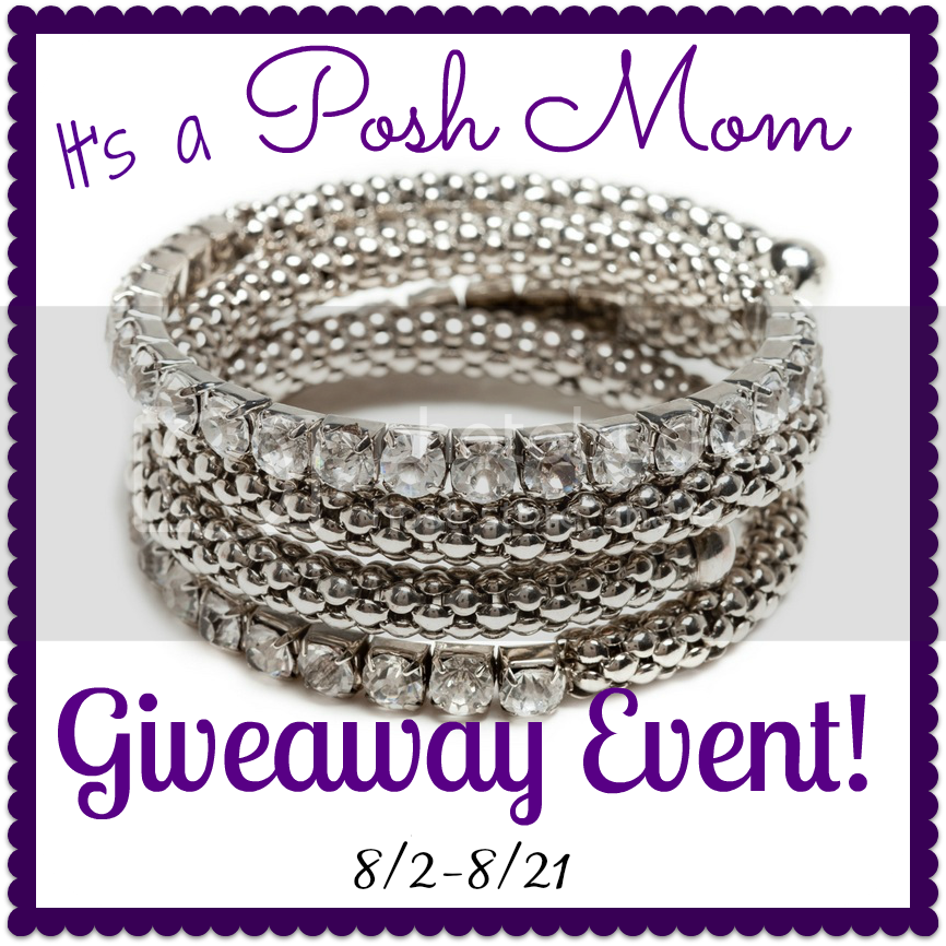 Posh Mom Giveaway Event 8/2 to 8/21