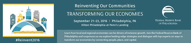Philadelphia Fed Reserve Transforming Our Economies