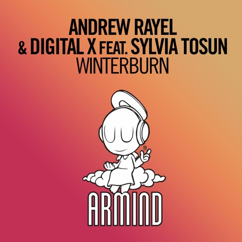 Andrew Rayel & Digital X feat. Sylvia Tosun – Winterburn [A State Of Trance 748] [OUT NOW] by A State Of Trance