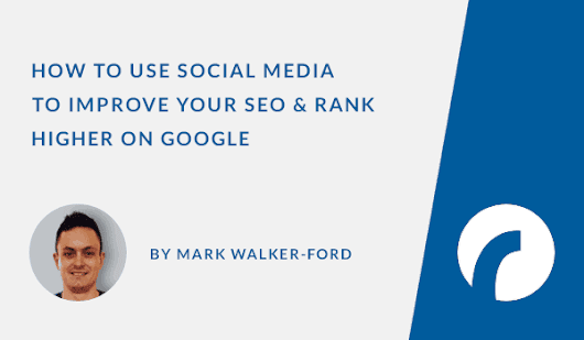 How to Use Social Media to Improve SEO - Infographic