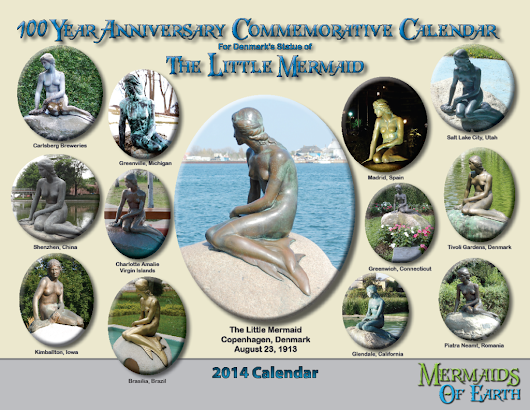 The Little Mermaid Centennial Commemorative 2014 Calendar - Mermaids of Earth