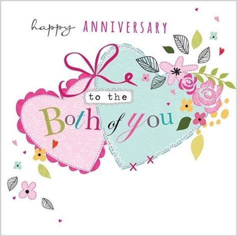 Happy anniversary to both of you   Happy anniversary