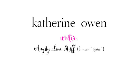 Advice for other fiction writers - Katherine Owen