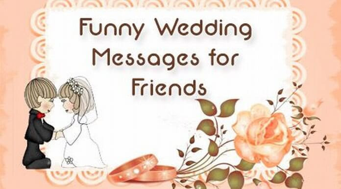 Wedding Couple Wishes Funny Wedding Messages For Friends Marriage