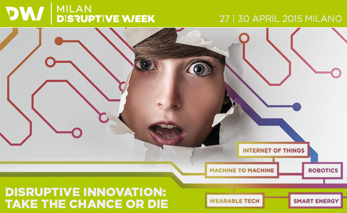 DISRUPTIVE WEEK MILAN 27-30 APRIL