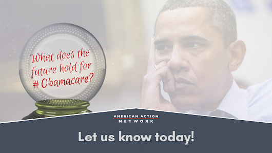 Three Years of Obamacare - SURVEY - American Action Network