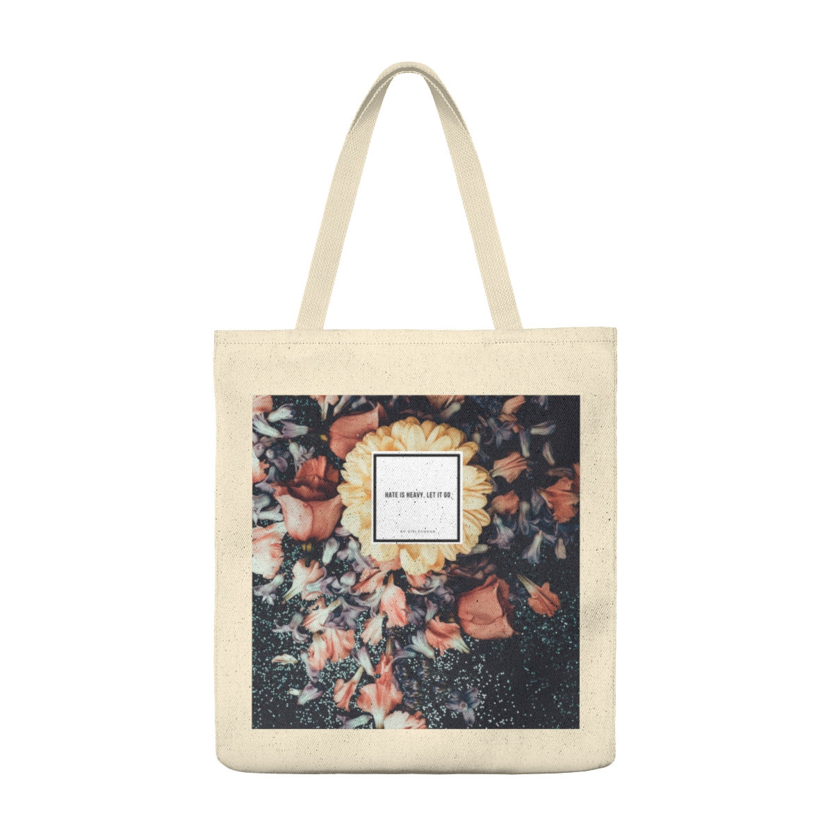 Hate Is Heavy Let It Go Large Tote Bag Girlzsquad