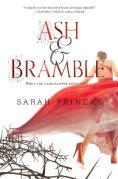 Title: Ash & Bramble, Author: Sarah Prineas