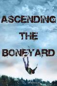 http://www.barnesandnoble.com/w/ascending-the-boneyard-c-g-watson/1122088364?ean=9781481431842