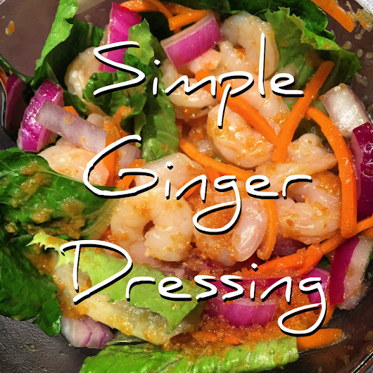 Simple Ginger Dressing