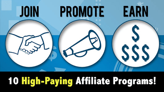 10 Best High-Paying Affiliate Programs For Bloggers 2017