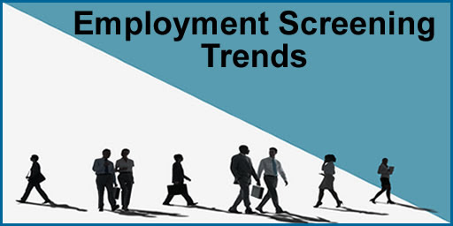 Employment Screening Trends For 2018 And Beyond