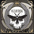 As I Lay Dying - Awakened Album Review