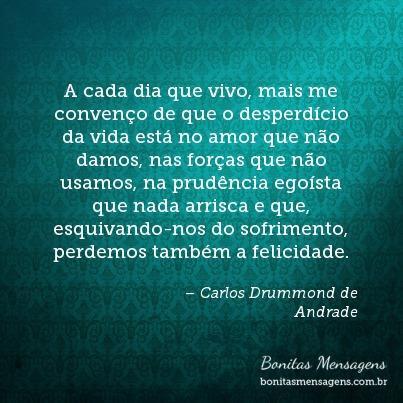 Frases De Amor Carlos Drummond De Andrade Filosóficas Mensagens