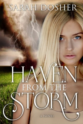 Haven from the Storm (Storms of Life #1) by Sarah Dosher
