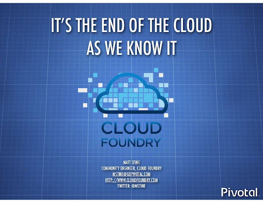 It's the End of the Cloud as We Know It