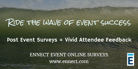 Complete the Cycle of Digital Event Management with Online Attendee Surveys