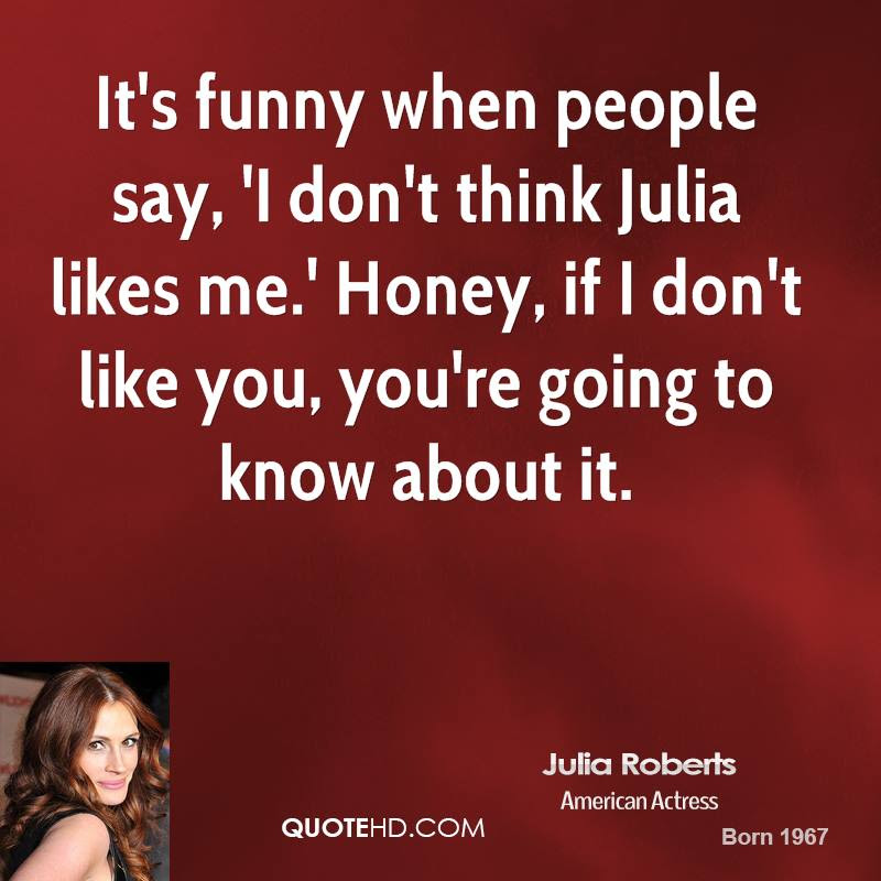 Julia Roberts Funny Quotes Quotehd