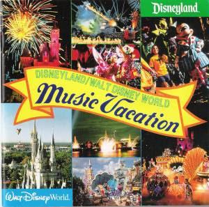 Disneyland/Walt Disney World Music Vacation - DisneyWiki