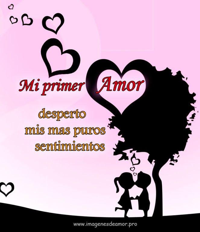 Imagenes Con Frases De Mi Primer Amor Para Descargar Gratis