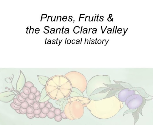 Saratoga and Los Gatos prune orchards – a piece of living history – Live in Los Gatos