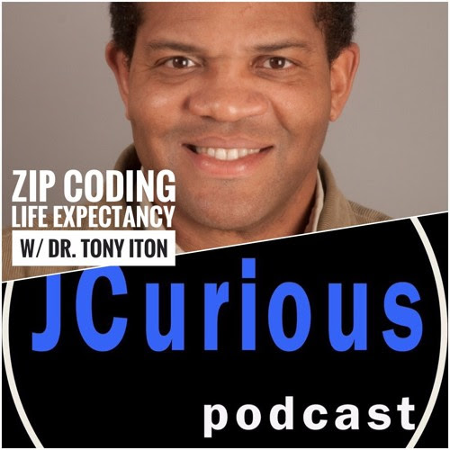 Episode 9 Zip Coding Life Expectancy by The JCurious Podcast