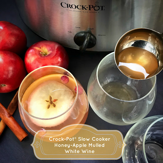 Crock-Pot® Honey-Apple Mulled White Wine - Fit SlowCooker Queen