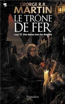 Couverture Le Trône de fer, tome 15 : Une danse avec les dragons