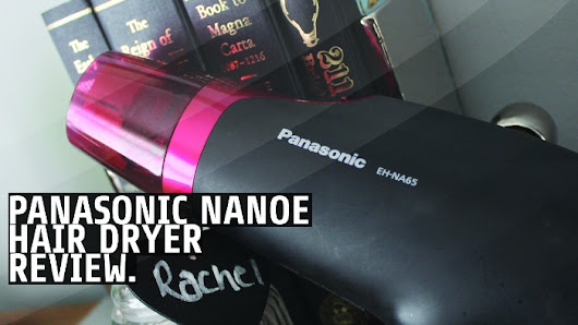 Panasonic Nanoe Hair Dryer Review - U me and the kids
