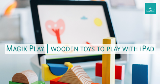 CLICK HERE to support Magik Play, merge real wooden toys with the iPad