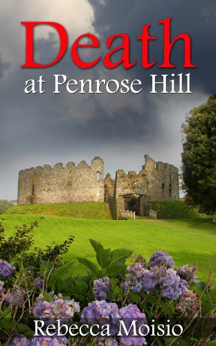 Death at Penrose Hill by Rebecca Moisio