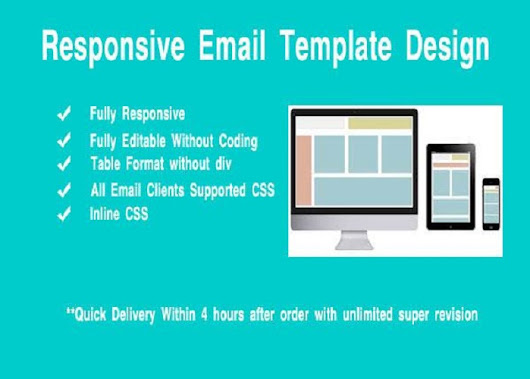Design Responsive Editable Email Template for $10