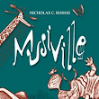 Review: Musiville by Nicholas C Rossis