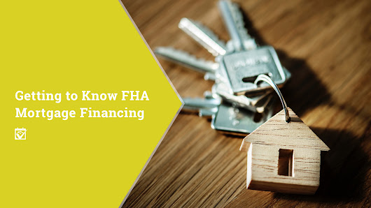 HomeKeepr | Getting to Know FHA Mortgage Financing