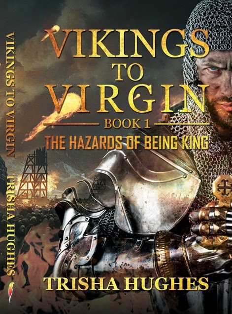 Guest Post: Vikings to Virgin – The Hazards of Being a King by Trisha Hughes