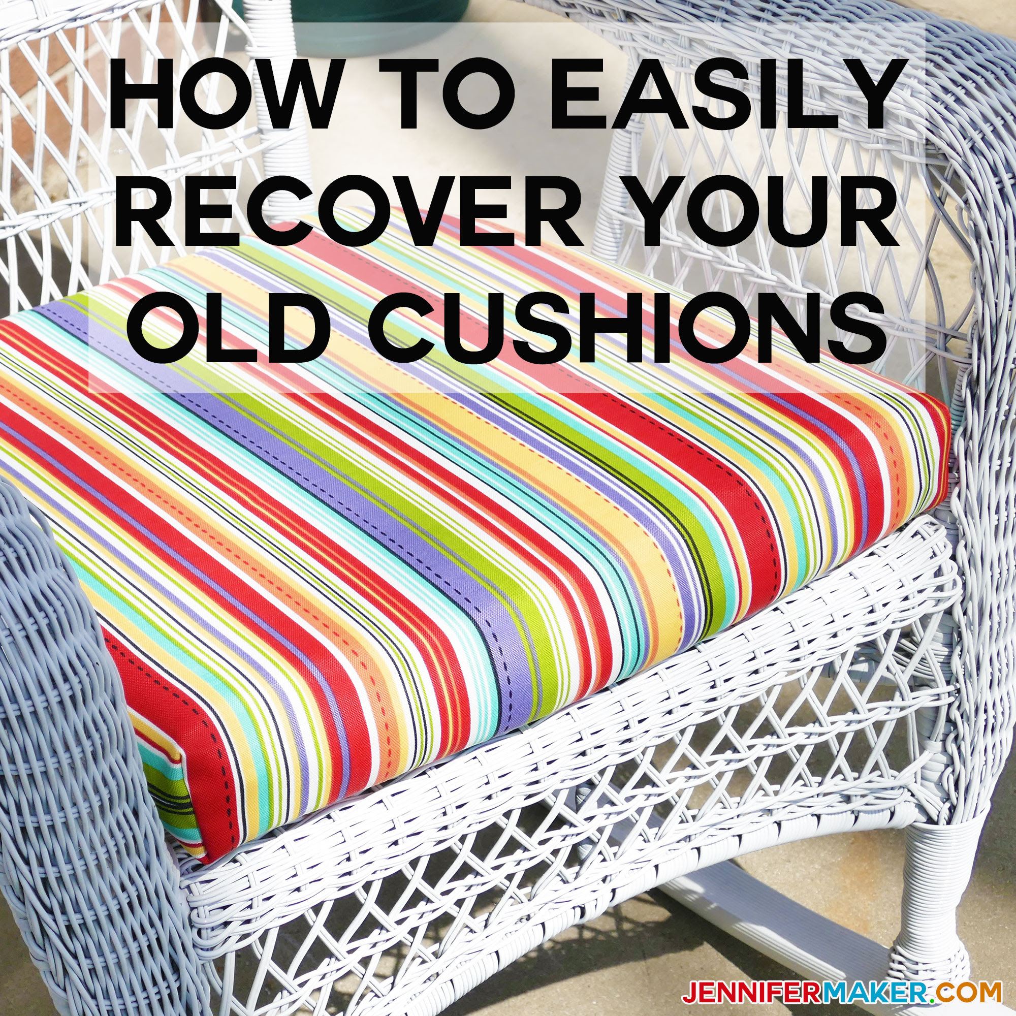 How to Recover Your Outdoor Cushions Quick & Easy ...
