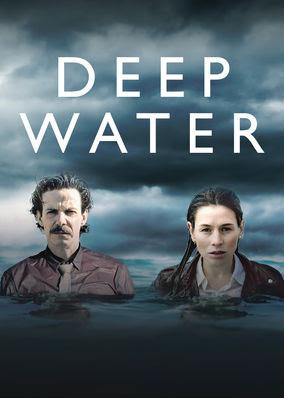 Deep Water - Season 1