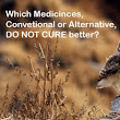 "Which Medicine ""does not cure"" Better? 