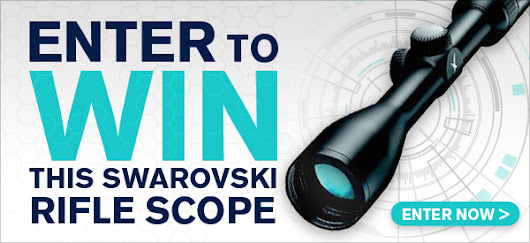 Win a $1,000 Swarovski Rifle Scope - Deer Hunting Sweepstakes - Deer & Deer Hunting | Whitetail Deer Hunting Tips
