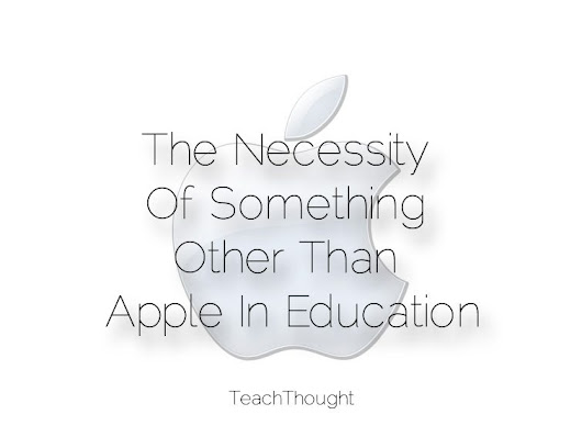 The Necessity Of Something Other Than Apple In Education