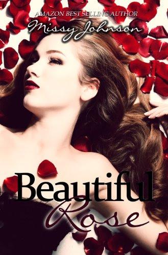 Beautiful Rose (Beautiful Rose book 1) by Missy Johnson