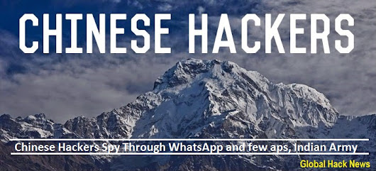 Chinese Hackers Spy Through WhatsApp and few aps, Indian Army Warns