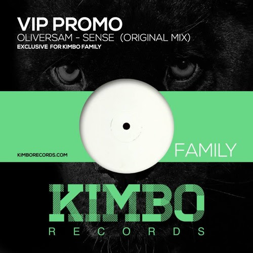 Oliversam - Sense (Original Mix) Exclusive for Kimbo Family by Kimbo Records