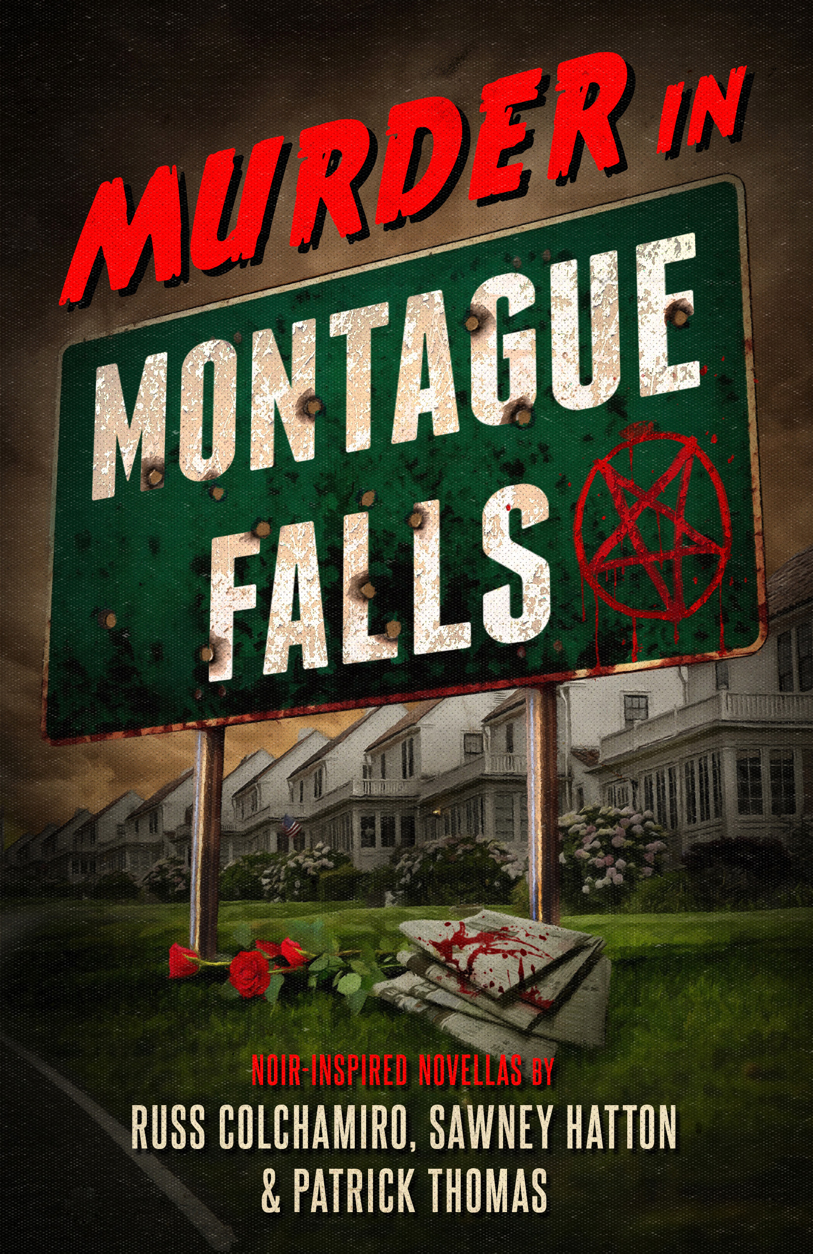 Murder in Montague Falls by Russ Colchamiro, Sawney Hatton, Patrick Thomas