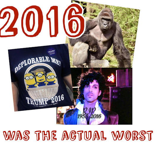2016: The Year We Stopped Having Nice Things | Spit That Out: The Blog