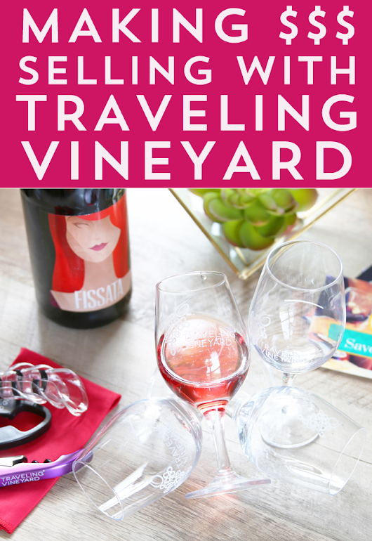Earning Side Hustle Income with Traveling Vineyard - Frugal Beautiful