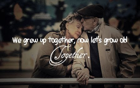 Quotes About Grow Old Together 35 Quotes