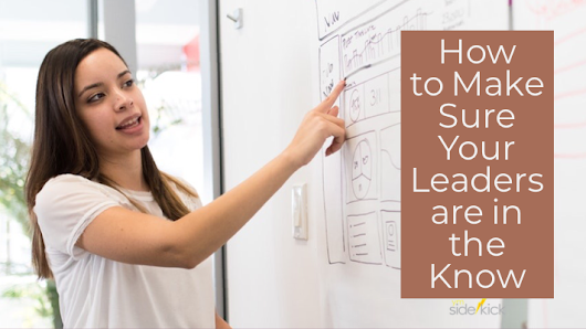 How to Make Sure Your Leaders are in the Know - YM Sidekick