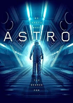 Astro (2018) Dual Audio (Hindi-English) 480p [400MB] || 720p [1GB]