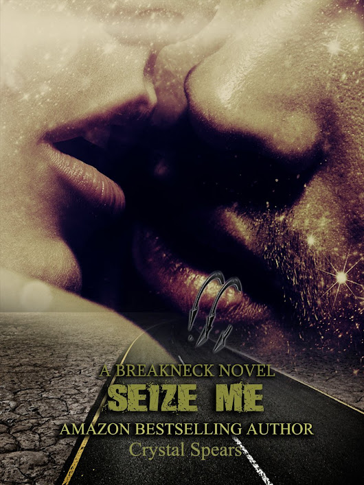Review: Seize Me by: Crystal Spears